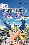 The Misadventures of Catie Bloom (Bloom Sisters, #1)