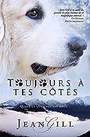 Toujours à Tes Côtés: quand un chien suit son étoile
