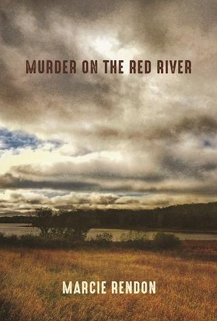 Murder on the Red River (Cash Blackbear Mysteries, #1)