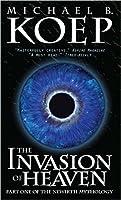 The Invasion of Heaven (The Newirth Mythology #1)