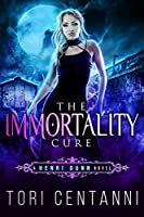 The Immortality Cure: An Urban Fantasy Novel (Henri Dunn Book 1)