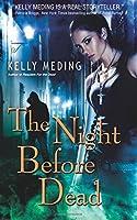 The Night Before Dead (Dreg City #6)