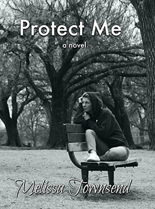 Protect Me by Melissa Townsend