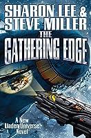 The Gathering Edge (Liaden Universe, #20)