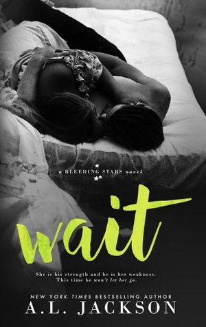 Wait by A.L. Jackson