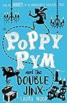 Poppy Pym and the Double Jinx (Poppy Pym, #2)
