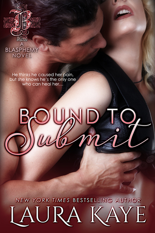 Bound to Submit by Laura Kaye