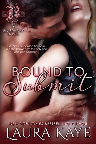 Bound to Submit (Blasphemy, #1)