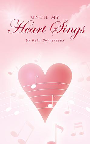 Until My Heart Sings