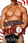 Anything but Minor by Kate  Stewart