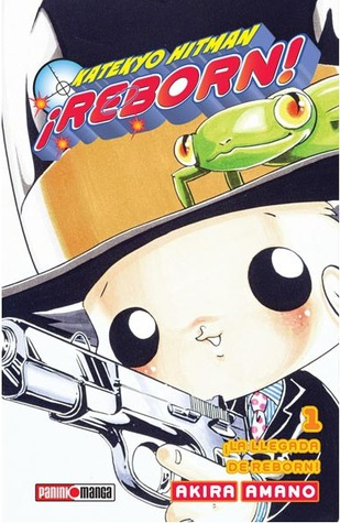 Reborn! Vol  01: Reborn Arrives! (Reborn!, #1) by Akira Amano