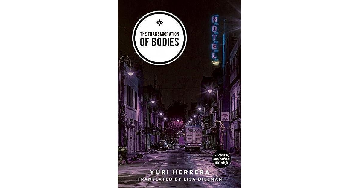 The Transmigration of Bodies by Yuri Herrera