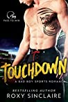 Touchdown (Pass to Win, #1)