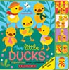 Five Little Ducks: Fingers  Toes Nursery Rhyme Book: Fingers  Toes Tabbed Board Book
