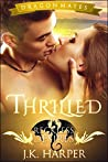 Thrilled (Reckless Desires Dragon Mates, #2)