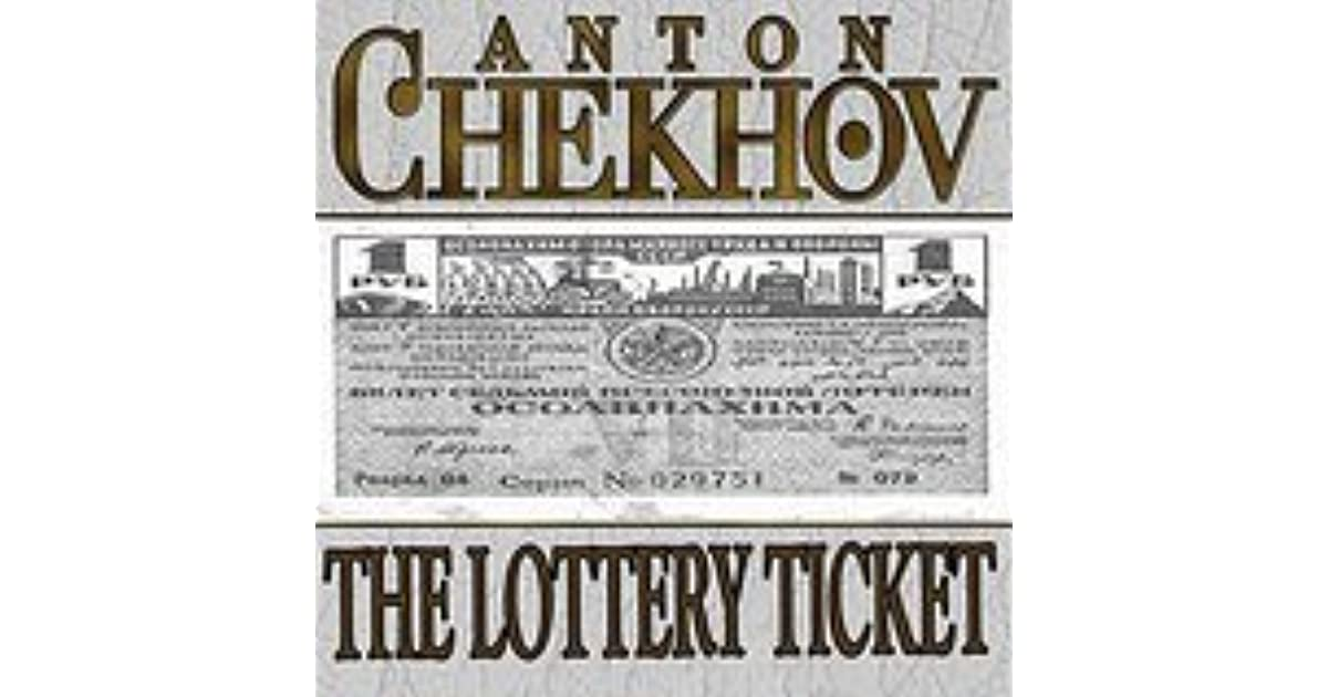 The Lottery Ticket by Anton Chekhov