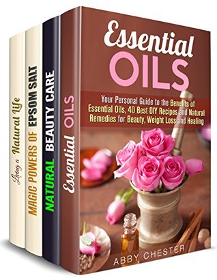 Natural Remedies Box Set (4 in 1): Essential Oils, Epsom Salt and Other DIY Organic Beauty and Household Products (DIY Beauty Products & Household Hacks)