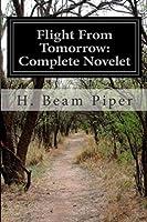 Flight from Tomorrow: Complete Novelet