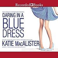 Daring In a Blue Dress (Matchmaker In Wonderland, #3)