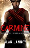 Carmine: Rise of the Warrior Queen (Carmine, #1; The Outlaw, #5)