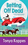 Betting Off Dead (Spies and Spells, #2)