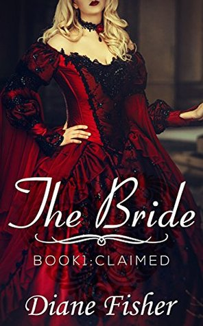 The Bride: Book 1: Claimed (A Clean Short Read Historical Romance)