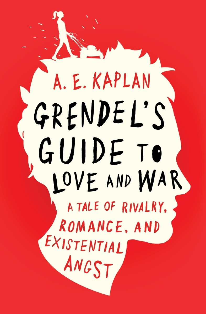 Teenage Love Quotes Goodreads : Grendels Guide to Love and War by A.E. Kaplan Reviews, Discussion ...
