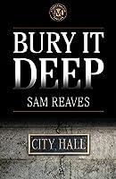 Bury It Deep (Cooper MacLeish Book 3)