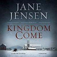 Kingdom Come (Elizabeth Harris Mystery #1)