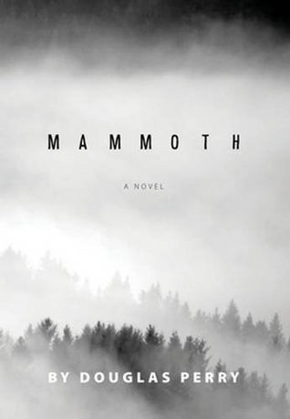 Mammoth by Douglas Perry