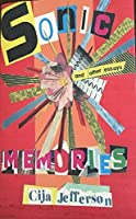 Sonic Memories: and other essays