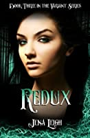 Redux (The Variant Series #3)