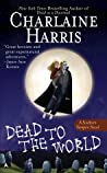 Dead to the World (Sookie Stackhouse, #4) cover
