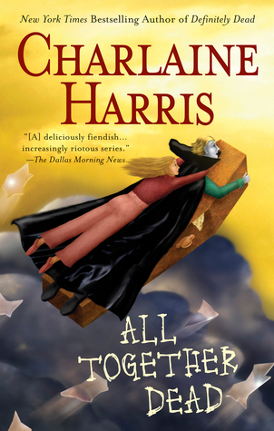 Cover All Together Dead (Sookie Stackhouse #7) - Charlaine Harris