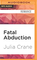 Fatal Abduction (IFICS, #3)