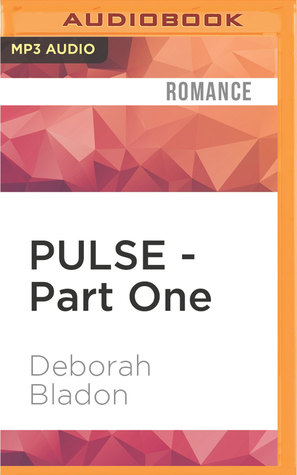 Download Pulse Part One Pulse 1 By Deborah Bladon