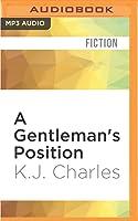 A Gentleman's Position (Society of Gentlemen, #3)