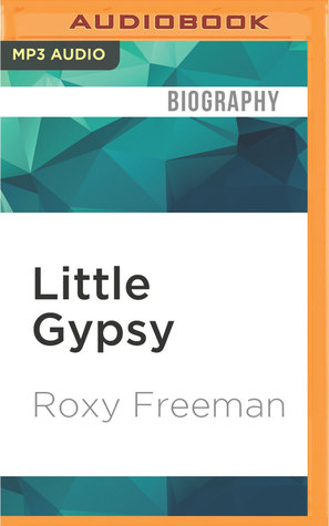 Little Gypsy by Roxy Freeman