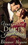 An Unexpected Duke's Invitation (The Matchmakers of the West End #1)