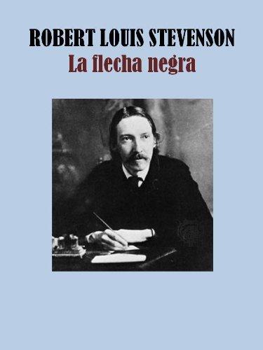 LA FLECHA NEGRA Robert Louis Stevenson