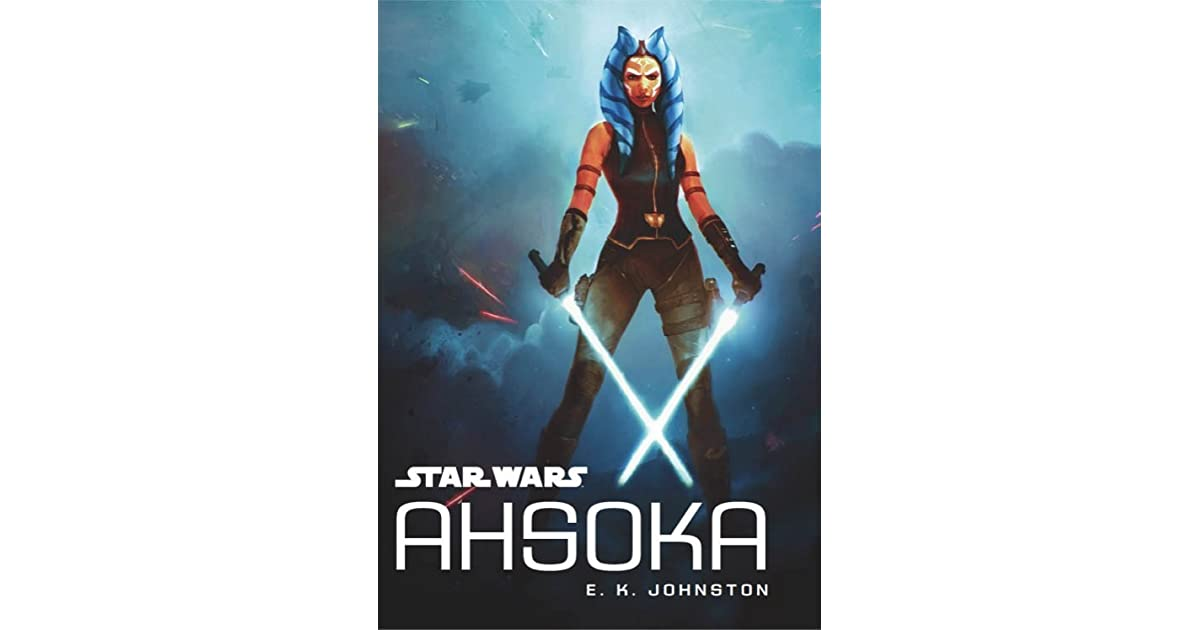 Ahsoka by E K  Johnston