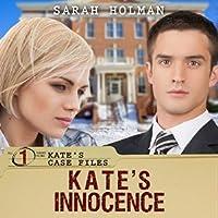 Kate's Innocence (Kate's Case Files #1)