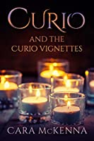Curio and the Curio Vignettes