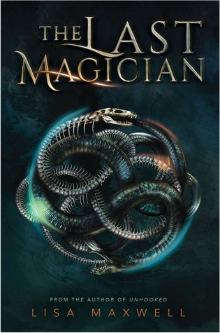The Last Magician (The Last Magician, #1) by Lisa Maxwell