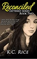 Reconciled (Tattered #2)