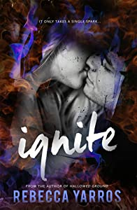 Ignite (Legacy, #0.75)
