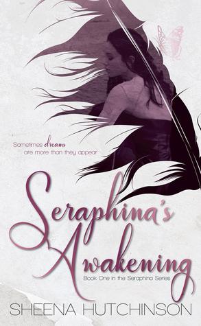 Seraphina's Awakening by Sheena Hutchinson