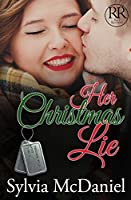 Her Christmas Lie (Racy Reunions, #2)