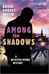 Among The Shadows (Detective Byron, #1)