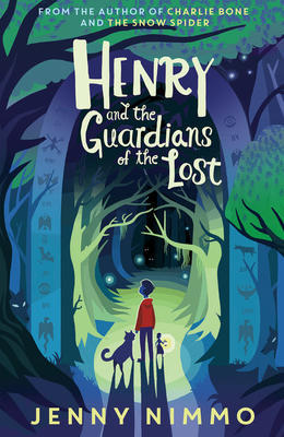 Henry and the Guardians of the Lost